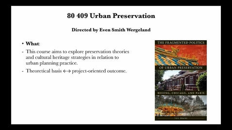 Thumbnail for entry Elective - Urban Preservation
