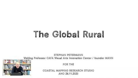 Thumbnail for entry 2020.11.26 The Global Rural Stephan Petermann