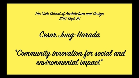 Thumbnail for entry Guest Lecture - Cesar Harada