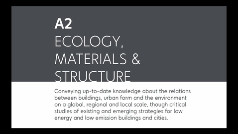 Thumbnail for entry ARK - Ecology, Materials and Structure