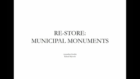 Thumbnail for entry ARK - RE-Store - Municipal Monuments