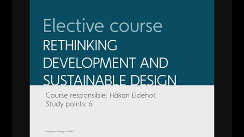 Thumbnail for entry Design - Rethinking Development and Sustainable Design
