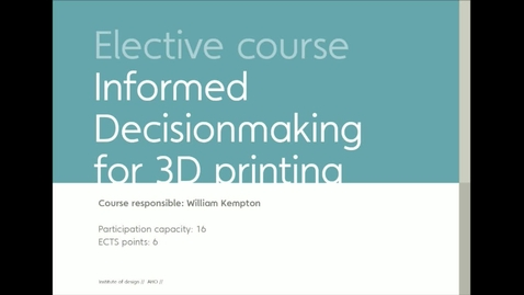 Thumbnail for entry IDE - Informed Decisionmaking in 3D Printing