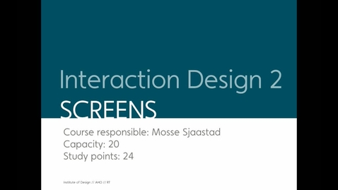 Thumbnail for entry Design - Interaction Design 2 - Screens