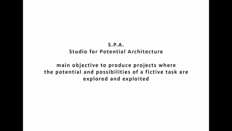 Thumbnail for entry ARK - Studio for Potential Architecture (S.P.A.)