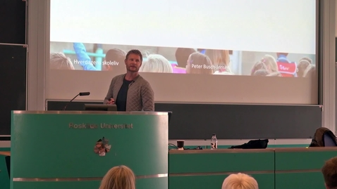Thumbnail for entry Skoleledelse på nye betingelser, med nye dilemmaer - Peter Busch-Jensen