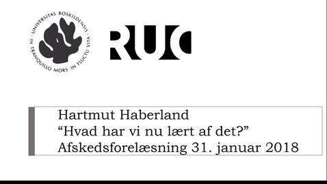 Thumbnail for entry 31. januar 2018 Hartmut Haberlands afskedsforelæsning