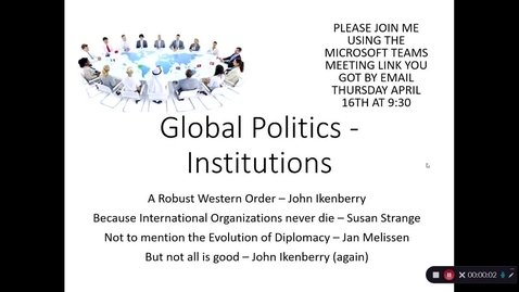 Thumbnail for entry Lecture - Global Politics Institutions (Global Governance and Diplomacy) 1 of 2