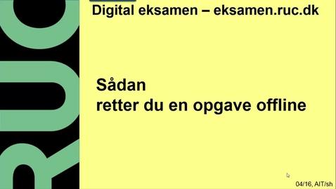 Thumbnail for entry Digital Eksamen: Rette opgave offline.