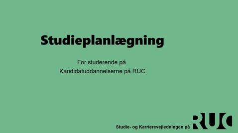 Thumbnail for entry Kandidat studieplanlægning med Rikke