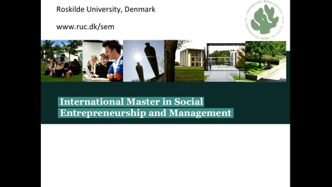 Thumbnail for entry Professor Lars Hulgaard: Introduction to MA in Social Entrepreneuship and Management