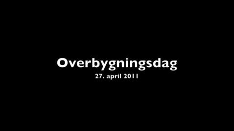 Thumbnail for entry Studievejledningen: Overbygningsdag 2011