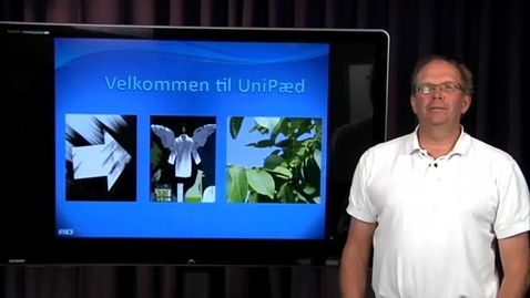 Thumbnail for entry Søren Dupont, Velkommen til UniPæd/RUCs UniversitetsPædagogiske enhed