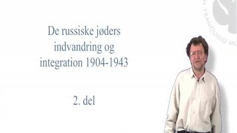 Thumbnail for entry Morten Thing, de russiske jøders indvandring og integration i Danmark i perioden 1904-1943 - del 2