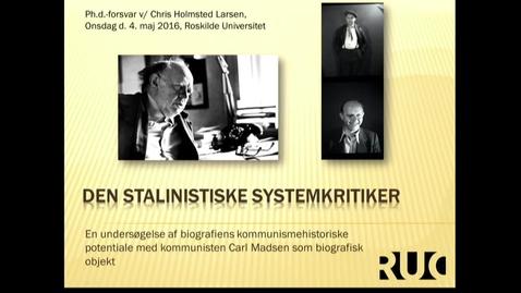 Thumbnail for entry Ph.D. forsvar ved Chris Holmsted Larsen - del 2