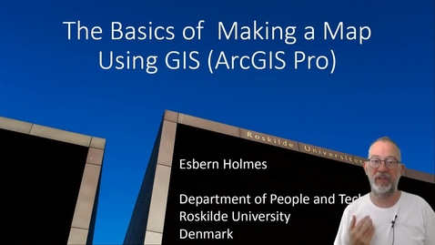 Thumbnail for entry Making a Map Using ArcGIS Pro