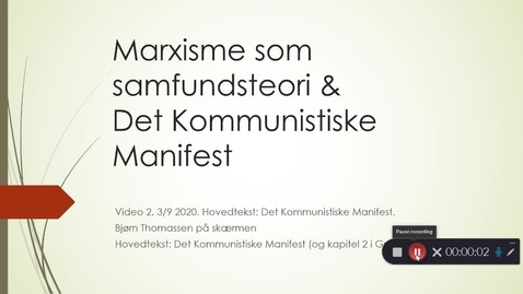 Thumbnail for entry Video 2. Marxisme som samfundsteori