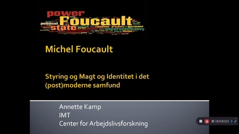 Video 3 Foucault, Biopolitik og governmentality