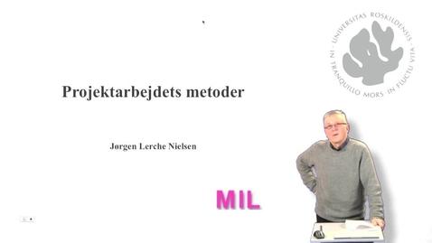Thumbnail for entry Jørgen Lerche Nielsen introduktion - projektarbejdets metoder- del 1 af 10