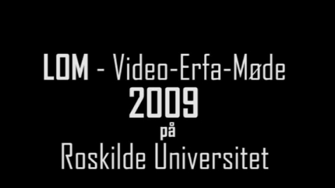 Thumbnail for entry LOM Video-Erfa-Møde
