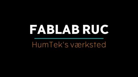 Thumbnail for entry Velkommen til Fablab RUC