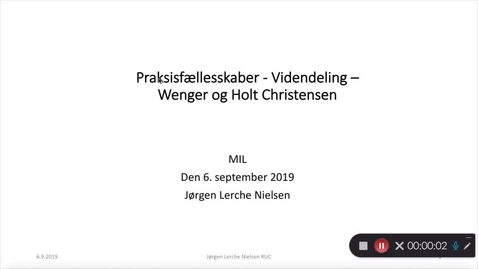 Thumbnail for entry Kaltura Capture recording - August 21st 2019, 1:23:59 pm - Praksisfællesskaber - en vej til at opnå videndeling - Etienne Wenger og Peter Holt Christensen