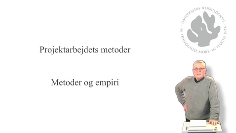 Thumbnail for entry Jørgen Lerche Nielsen om empiri og metoder - del 8 af 10