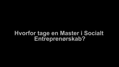 Thumbnail for entry Interview med Marie-Louise Harritsø om Master i Socialt Entreprenørskab