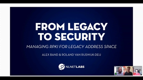 Thumbnail for entry From Legacy to Security: Managing RPKI for Legacy Address Space