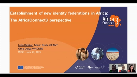 Thumbnail for entry Establishment of new identity federations in Africa: the AfricaConnect3 perspective