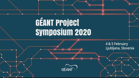 Thumbnail for entry GÈANT Symposium 2020 - Opening Plenary