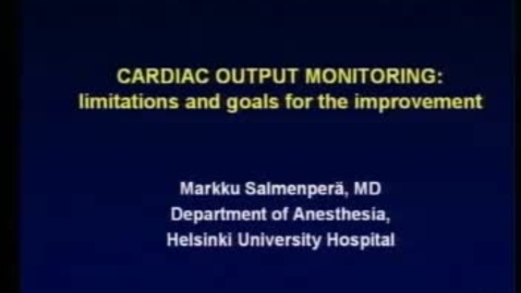 Thumbnail for entry Cardiac Output Monitoring Limitations and Goals for the Improvement