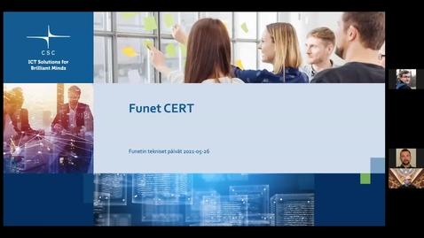 Thumbnail for entry Funet CERT - Funet tekniset päivät 26.5.2021