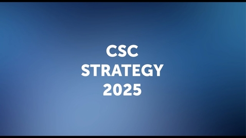 Thumbnail for entry CSC Strategy 2025