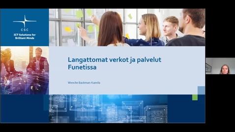 Thumbnail for entry Langattomat verkot ja palvelut Funetissa - Funet tekniset päivät 27.5.2021