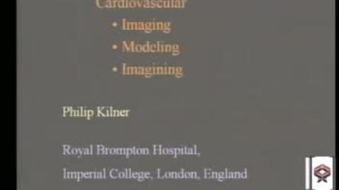 Thumbnail for entry Cardiovascular Imaging-Modeling-Imagining