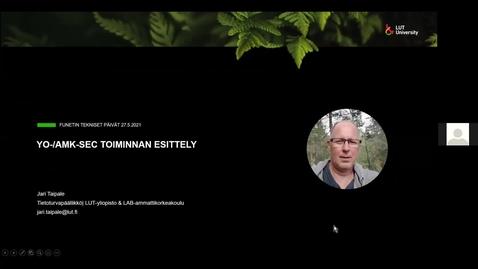 Thumbnail for entry YO AMK Sec toiminnan esittely - Funetin tekniset päivät 27.5.2021