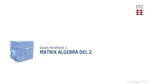 Thumbnail for entry Matrix algebra Del 2