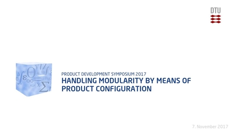 Thumbnail for entry Handling modularity by means of product configuration