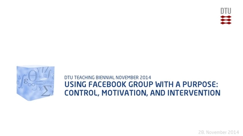 Thumbnail for entry Using Facebook group with a purpose: Control, motivation, and intervention