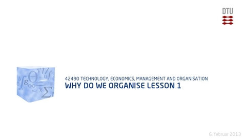 Thumbnail for entry Why Do We Organise Lesson 1