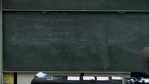 Thumbnail for entry Enolate chemistry (1), part 3