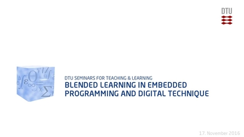 Thumbnail for entry Blended learning in embedded programming and digital technique