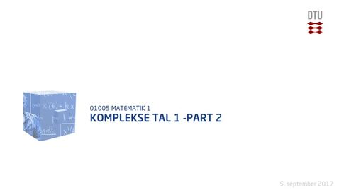 Thumbnail for entry Komplekse tal 1 -part 2