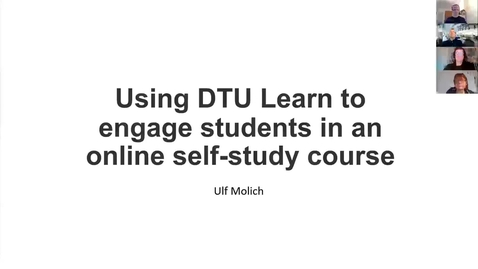 Thumbnail for entry Using DTU Learn to engage students in an online self-study course, Ulf Molich, DTU Chemistry