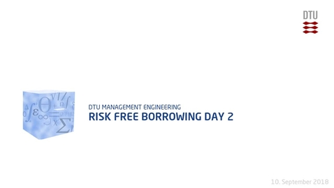 Thumbnail for entry Risk Free Borrowing Day 2
