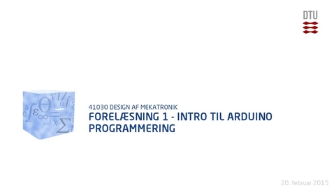 Thumbnail for entry Forelæsning 1 - Intro til Arduino programmering