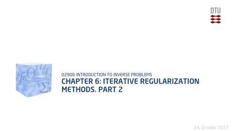 Thumbnail for entry Chapter 6: Iterative regularization methods. - Part 2