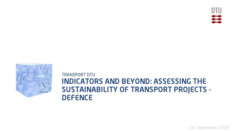 Thumbnail for entry Indicators and beyond: Assessing the sustainability of transport projects - Defence