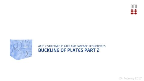 Thumbnail for entry Lecture 4: Buckling of Plates Part 2